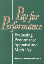 Pay for Performance:  Evaluating Performance Appraisal and Merit Pay