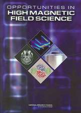 Opportunities in High Magnetic Field Science
