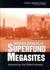 Sediment Dredging at Superfund Megasites:  Assessing the Effectiveness