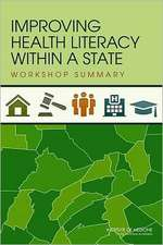 Improving Health Literacy Within a State:  Workshop Summary