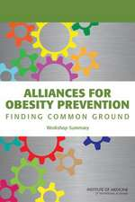 Alliances for Obesity Prevention:  Workshop Summary