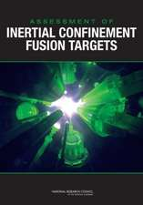 Assessment of Inertial Confinement Fusion Targets