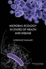 Microbial Ecology in States of Health and Disease:  Workshop Summary