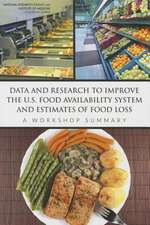 Data and Research to Improve the U.S. Food Availability System and Estimates of Food Loss:  A Workshop Summary