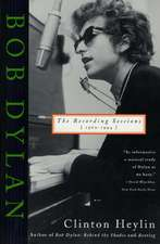 Bob Dylan:  The Recording Sessions, 1960-1994