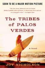 The Tribes of Palos Verdes:  A History of Marijuana
