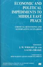 Economic and Political Impediments To Middle East Peace: Critical Questions and Alternative Scenarios