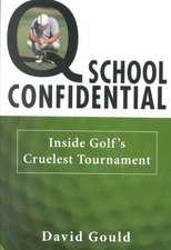 Q School Confidential:  Inside Golf's Cruelest Tournament