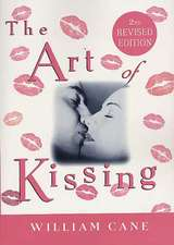 The Art of Kissing, 2nd Revised Edition:  A Celebration of Really Bad Poetry
