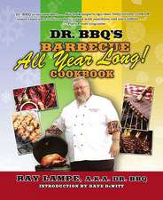 """Dr. BBQ's """"Barbecue All Year Long!"""" Cookbook"""