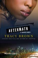 Aftermath: A Snapped Novel