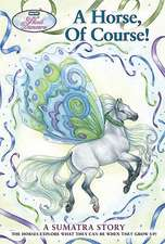 Wind Dancers #7:  A Horse, of Course!