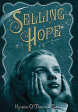 Selling Hope:  A True Story