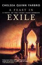 A Feast in Exile:  A Novel of Saint-Germain