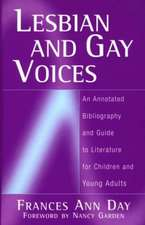 Lesbian and Gay Voices:  An Annotated Bibliography and Guide to Literature for Children and Young Adults