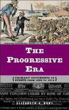 The Progressive Era:  Primary Documents on Events from 1890 to 1914