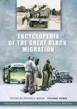 Encyclopedia of the Great Black Migration [3 Volumes]:  Greenwood Milestones in African American History