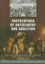 Encyclopedia of Antislavery and Abolition [2 Volumes]:  Greenwood Milestones in African American History