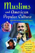 Muslims and American Popular Culture [2 Volumes]