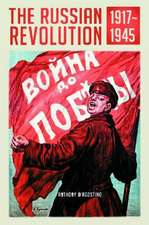 The Russian Revolution, 1917-1945