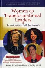 Women as Transformational Leaders 2 Volume Set:  From Grassroots to Global Interests