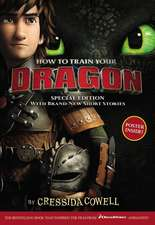 How to Train Your Dragon Special Edition: With Brand New Short Stories!
