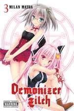Demonizer Zilch, Vol. 3