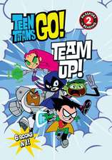 Teen Titans Go! (TM): Team Up!
