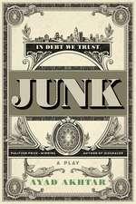 Junk: A Play