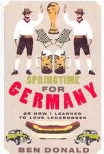 Springtime for Germany