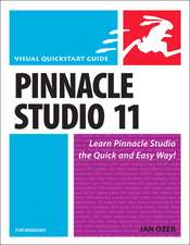 Pinnacle Studio 11 for Windows:Visual QuickStart Guide