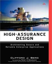 High-Assurance Design:  Architecting Secure and Reliable Enterprise Applications