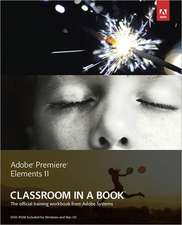 Adobe Premiere Elements 11 Classroom in a Book [With DVD ROM]:  A Comprehensive Workbook