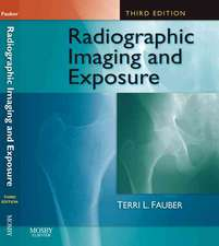 Fauber, T: Radiographic Imaging and Exposure