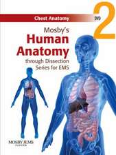 Mosby's Human Anatomy through Dissection Series for EMS DVD 2: Chest Anatomy