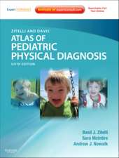 Zitelli and Davis' Atlas of Pediatric Physical Diagnosis: Expert Consult - Online and Print