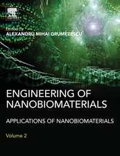 Engineering of Nanobiomaterials: Applications of Nanobiomaterials