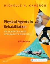 Physical Agents in Rehabilitation: An Evidence-Based Approach to Practice
