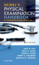 Seidel's Physical Examination Handbook: An Interprofessional Approach