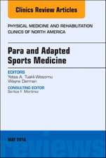 Para and Adapted Sports Medicine, An Issue of Physical Medicine and Rehabilitation Clinics of North America