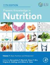 Present Knowledge in Nutrition: Basic Nutrition and Metabolism
