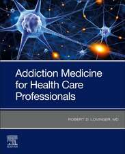 Addiction Medicine for Health Care Professionals