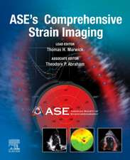 ASE's Comprehensive Strain Imaging