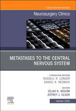 Metastases to the Central Nervous System, An Issue of Neurosurgery Clinics of North America