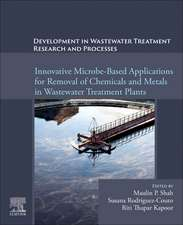 Development in Wastewater Treatment Research and Processes