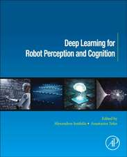 Deep Learning for Robot Perception and Cognition