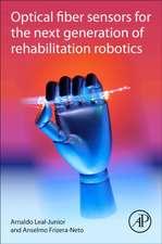 Optical Fiber Sensors for the Next Generation of Rehabilitation Robotics