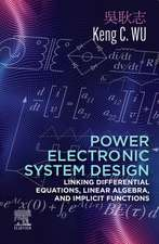 Power Electronic System Design