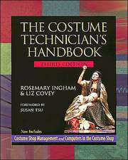 The Costume Technician's Handbook:  Third Edition