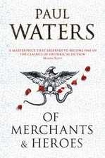 Of Merchants and Heroes